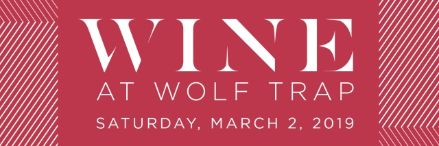 Wine at Wolf Trap Saturday March 2 2019